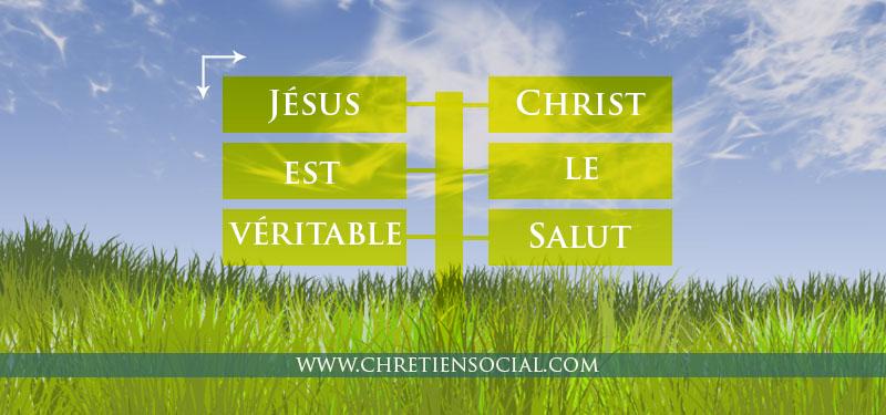 Jésus-Christ le véritable salut