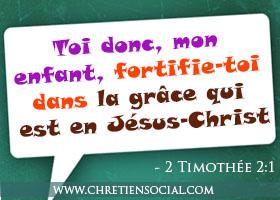 Fortifie-toi dans la grâce qui est en Jésus-Christ