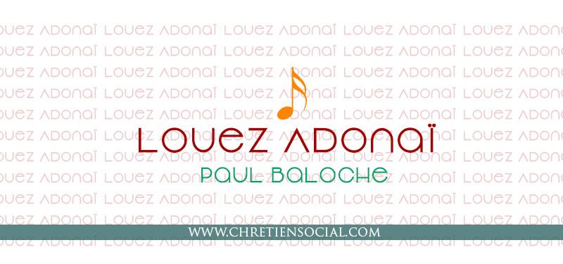 Louez Adonaï – Paul Baloche