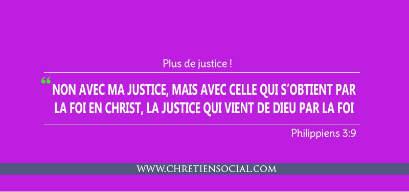 Plus de justice!