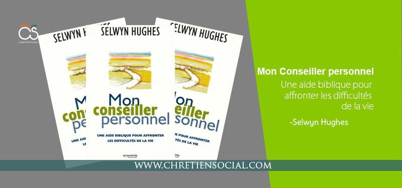 Mon conseiller personnel – Slwyn Hughes