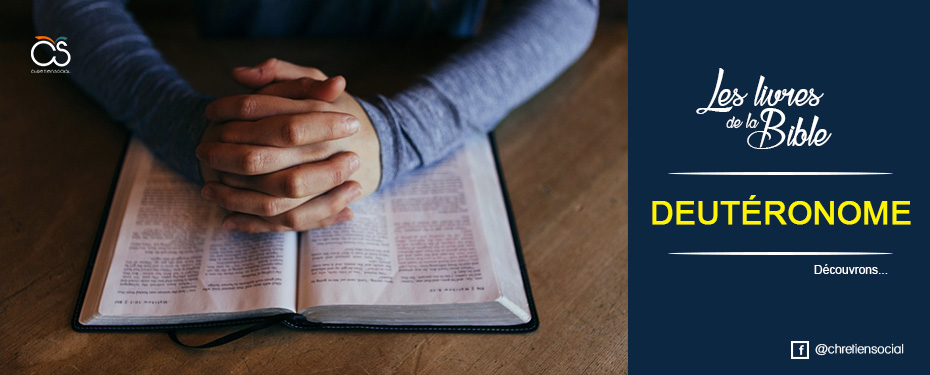 Les livres de la Bible : Deutéronome