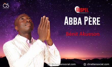 Abba Père – Bénit Akueson