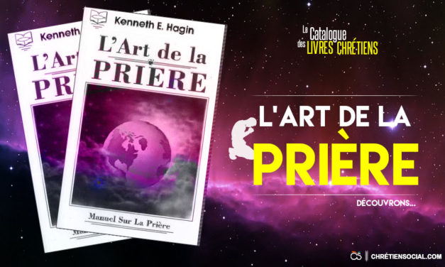 L'art de la prière – Kenneth Hagin