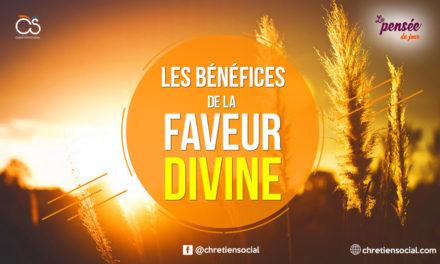 Les bénéfices de la faveur divine