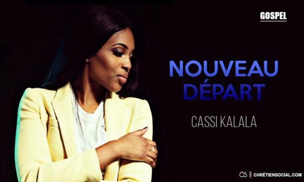 Cassi Kalala_Nouveau départ