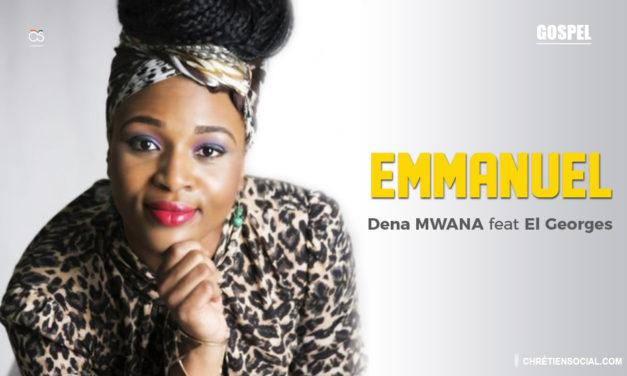 Emmanuel – Dena Mwana feat El Georges
