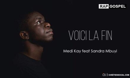 Medi Kay – Voici La Fin ft. Sandra Mbuyi