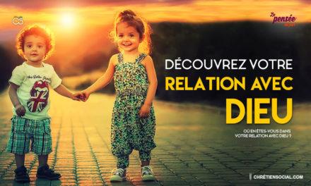 Découvrez votre relation avec Dieu