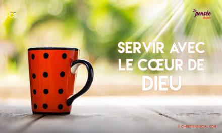 Servir avec le cœur de Dieu