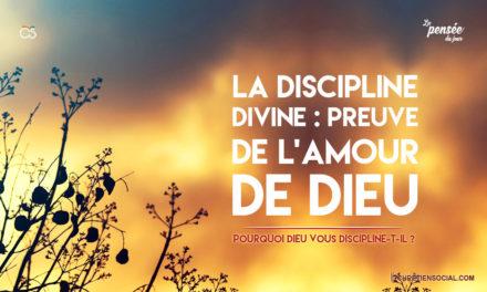 La discipline divine : Preuve de l'amour de Dieu