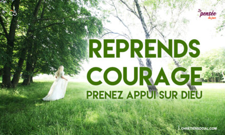 Reprends courage