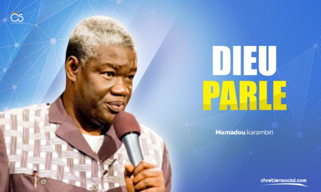 Dieu parle – Pasteur Mamadou karambiri