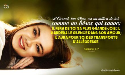 L'Éternel, ton Dieu, est au milieu de toi, comme un héros qui sauve