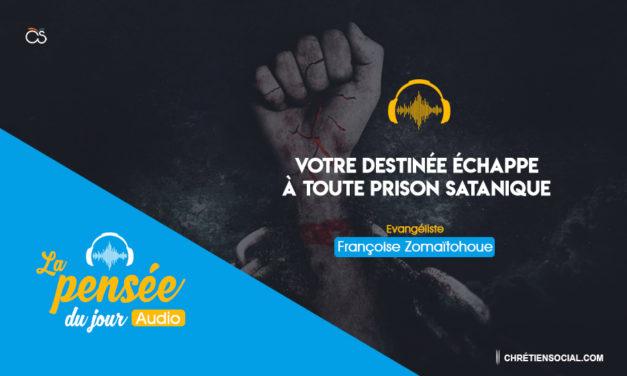 Votre destinée échappe à toute prison satanique