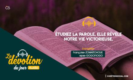 Étudiez la parole, elle révèle notre vie victorieuse