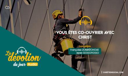 Vous étés co-ouvrier avec Christ