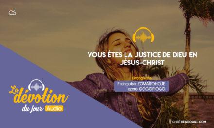 Vous êtes la justice de Dieu en Jésus-Christ