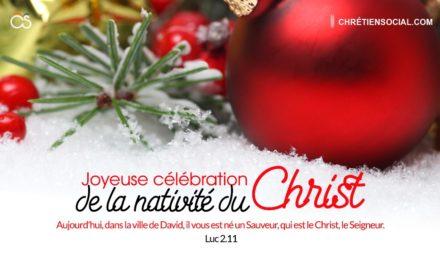 Joyeuse célébration de la nativité du Christ