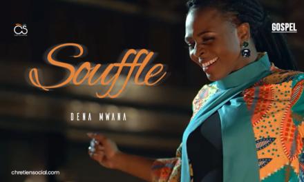 Souffle ton Esprit – Dena Mwana