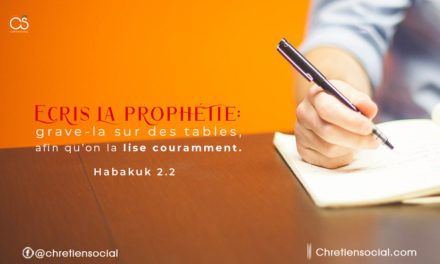 Écris la prophétie : Grave-la sur des tables