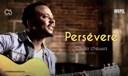 Persévère – Olivier Cheuwa