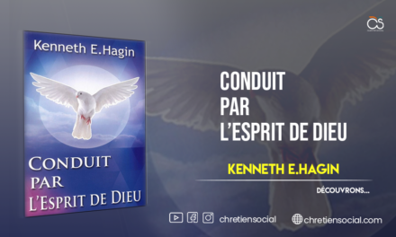 Conduit par l'Esprit de Dieu – Révérend Kenneth HAGIN