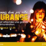 N'abandonnez donc pas votre assurance
