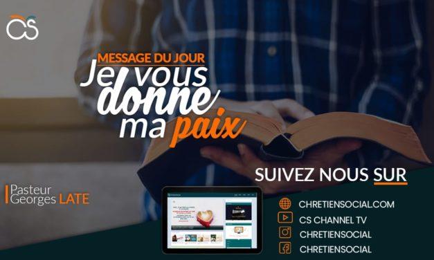 Je vous donne ma paix – Pasteur Georges LATE