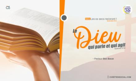 Le Dieu qui parle et qui agit – Pasteur Gee