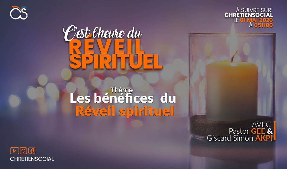 Les bénéfices du réveil spirituel – Pastor Gee & Giscard Simon AKPI