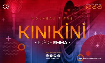 Kinikíní – Frère Emma