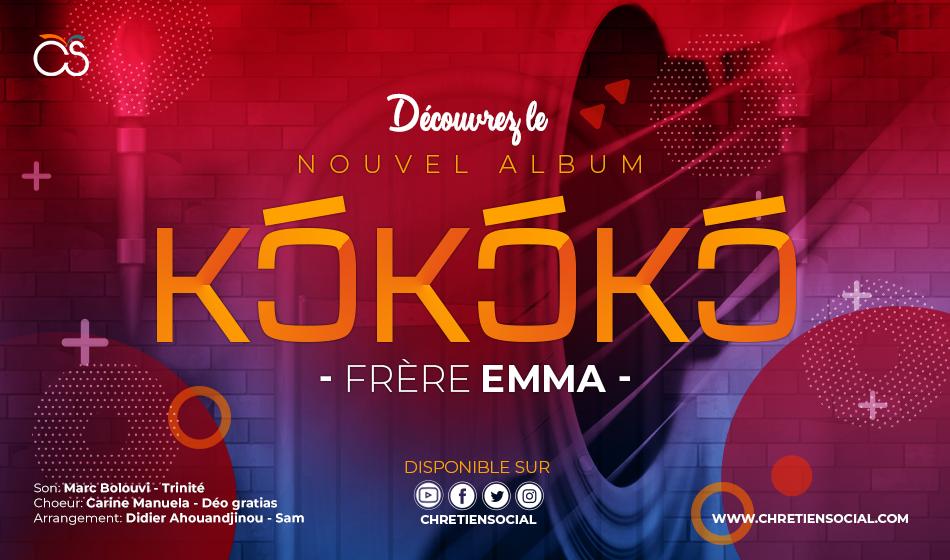 Nouvel album : Kɔ́kɔ́kɔ́ – Frère Emma