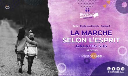 Série : Ecole de disciple – Saison 1 – La marche par l'Esprit