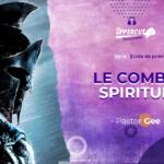 Série : Ecole de prière – Le combat spirituel