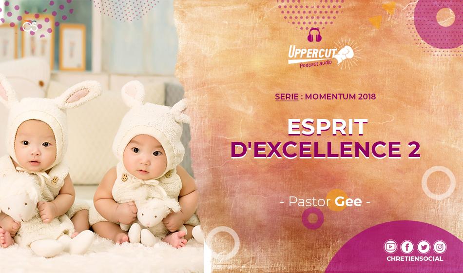 Série : Momentum 2018 – Esprit d'excellence 2