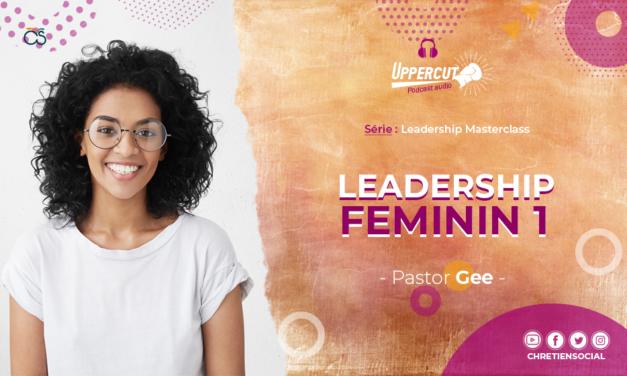 Série : Leadership Masterclass – Leadership féminin 1