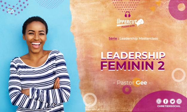 Série : Leadership Masterclass – Leadership féminin 2