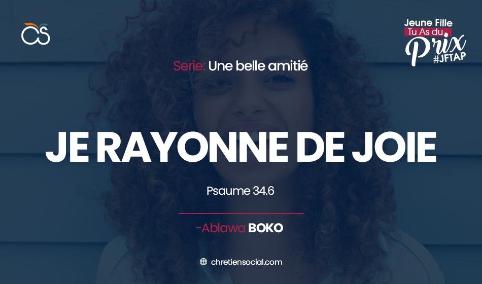 Je rayonne de joie… – Psaumes 34.6