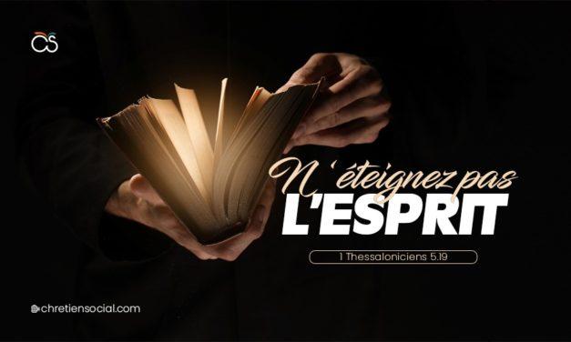 N'éteignez pas l'Esprit – 1 Thessaloniciens 5.19