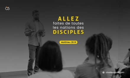 Allez, faites de toutes les nations des disciples