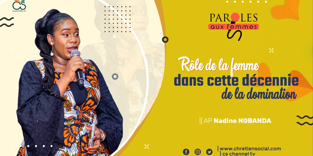 Rôle de la femme dans cette décennie de la domination – Nadine NGBANDA